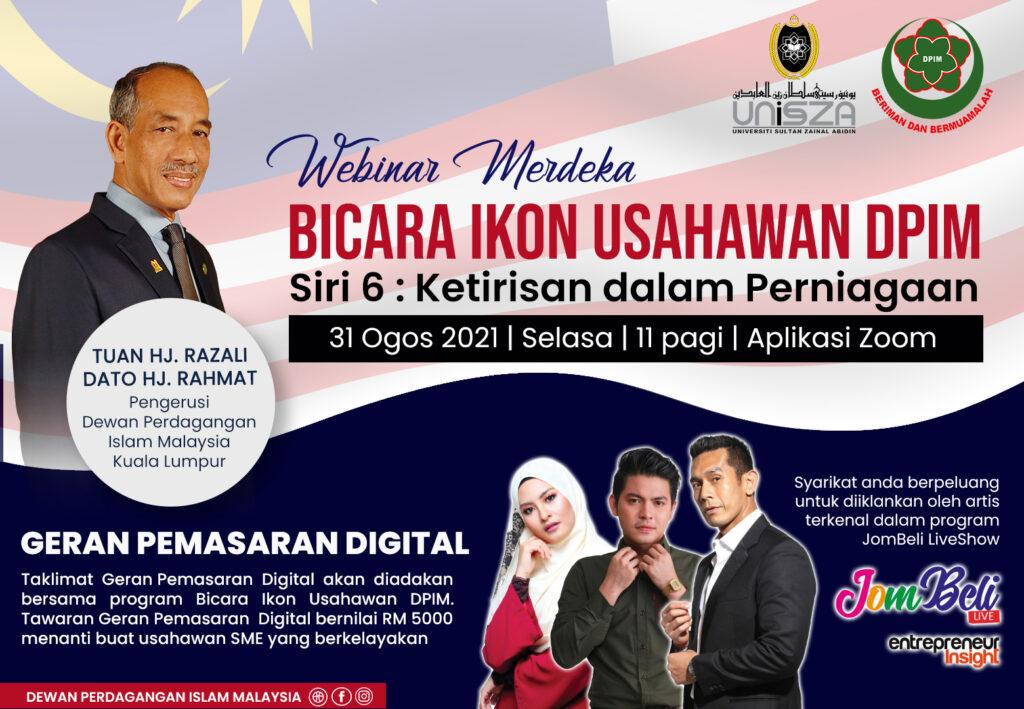 WEBINAR MERDEKA 'BICARA IKON USAHAWAN DPIM' & TAKLIMAT GERAN PEMASARAN DIGITAL 1